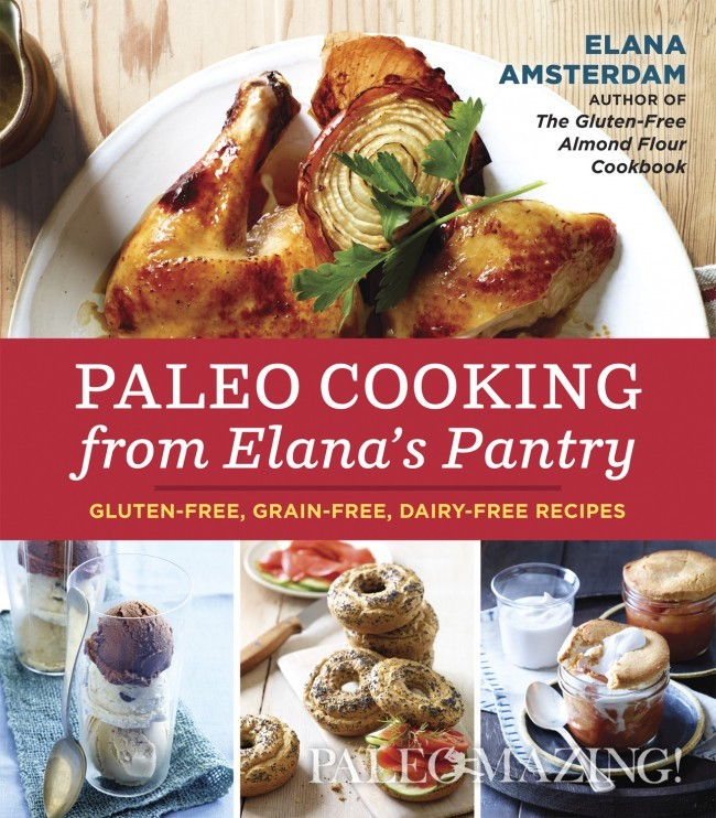 Paleo Cooking from Elana Amsterdam – Cookbook