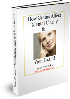 eBook Available: How Grains Affect Mental Clarity and Your Brain!